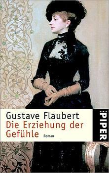 Die Erziehung der Gefühle - Gustave Flaubert