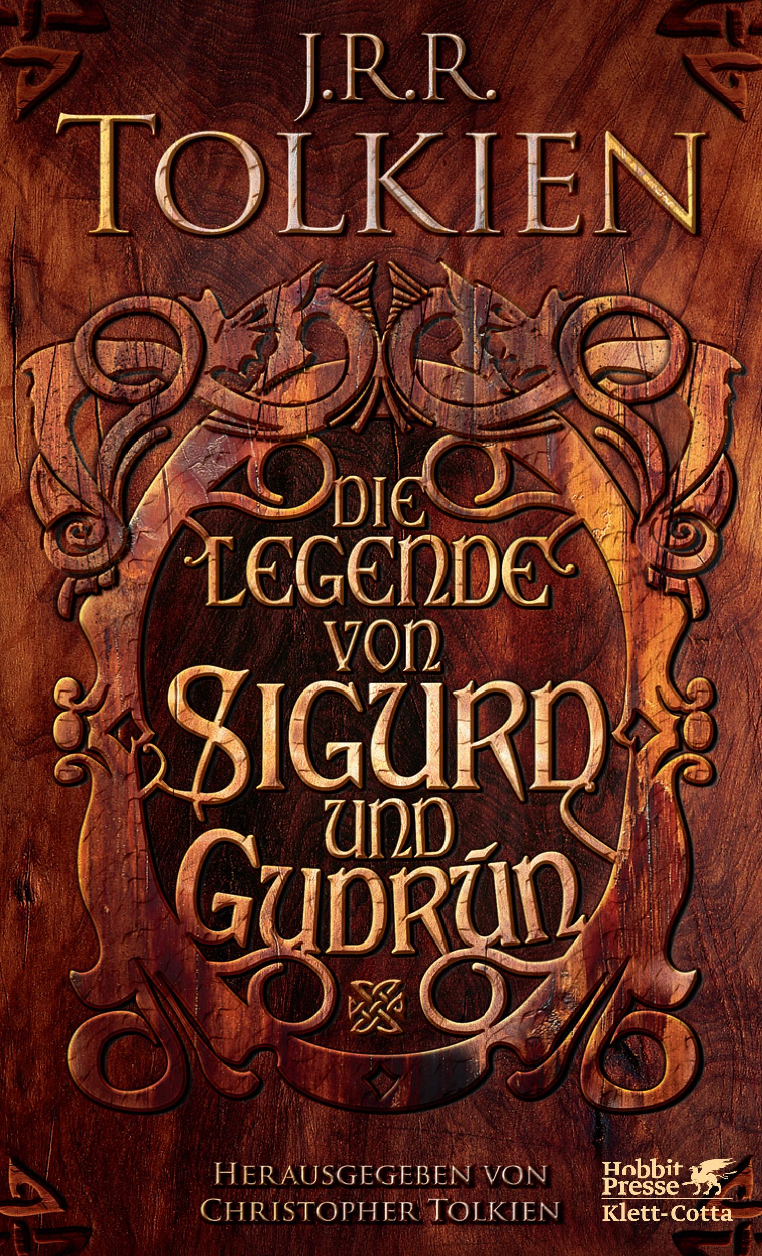 Die Legende von Sigurd und Gudrún - John Ronald Reuel Tolkien