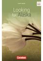 Cornelsen Senior English Library - Fiction: Looking for Alaska: Ab 10. Schuljahr. Textband mit Annotationen - John Green