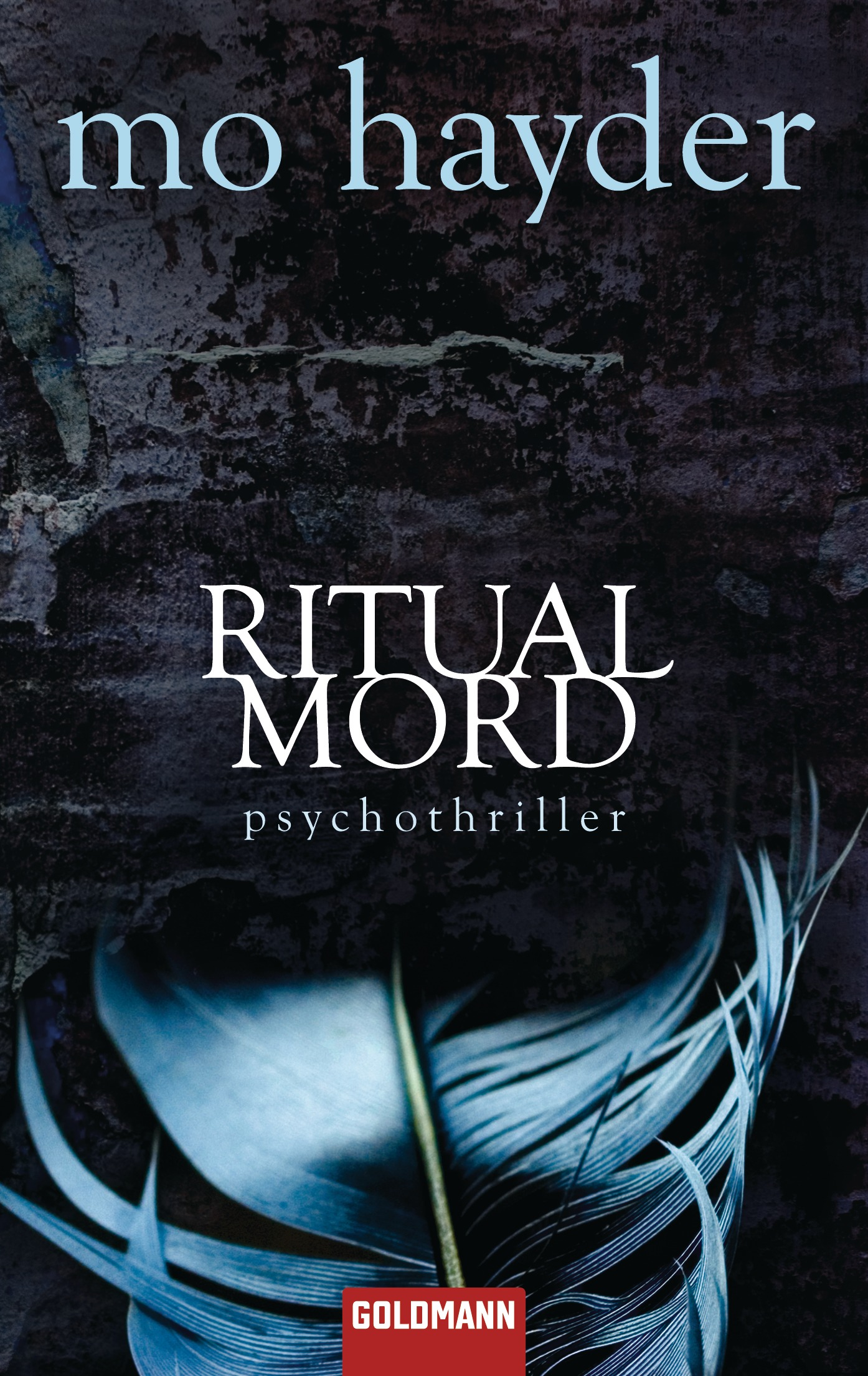 Ritualmord: Psychothriller - Mo Hayder