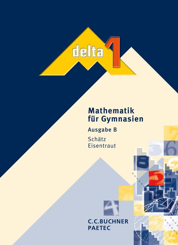 delta - Ausgabe für Baden-Württemberg. Mathemat...