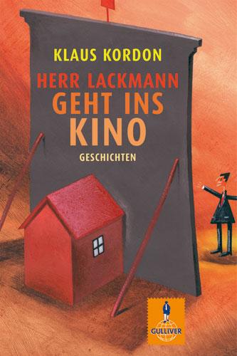 Herr Lackmann geht ins Kino: Geschichten - Klau...
