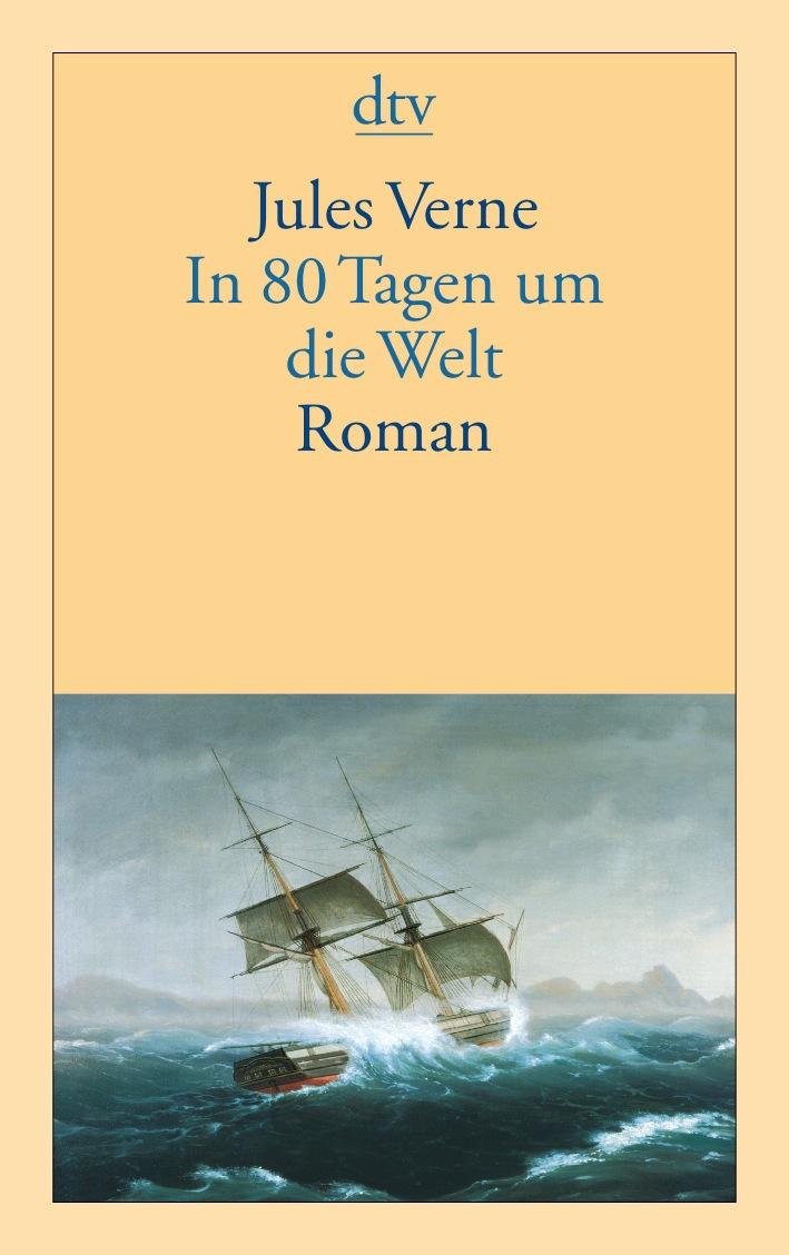 In 80 Tagen um die Welt: Roman - Jules Verne