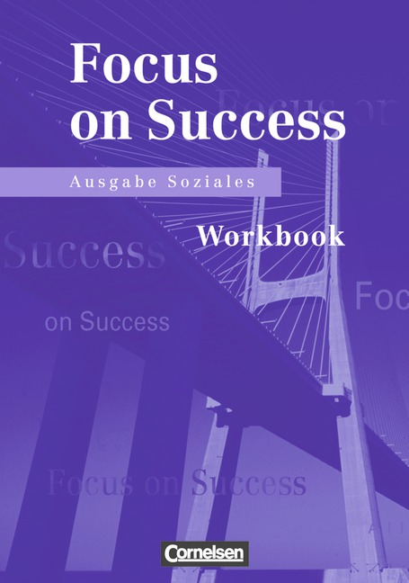 New Focus on Success - Soziales: New Focus on Success. Ausgabe Soziales. Workbook - Michael MacFarlane