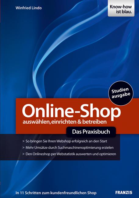 Online-Shop - Das Praxisbuch: auswählen, einric...