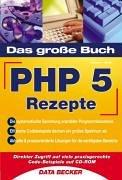 Das große Buch PHP 5 Rezepte/Code-Beispiele auf...