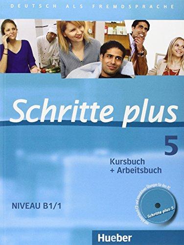 Schritte plus 05: Deutsch als Fremdsprache - Kursbuch + Arbeitsbuch - Silke Hilpert [inkl. 3 CDs]