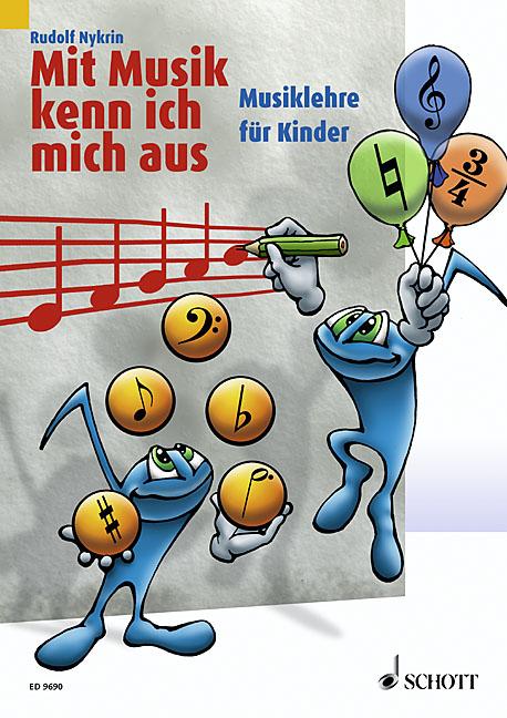 Mit Musik kenn ich mich aus: Musiklehre für Kin...