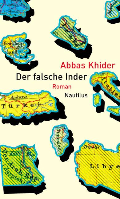 Der falsche Inder - Abbas Khider