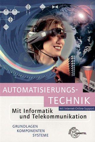 Automatisierungstechnik mit Informatik und Tele...