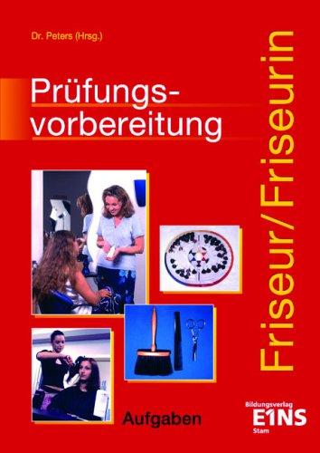 Prüfungsvorbereitung Friseur / Friseurin - Imke...