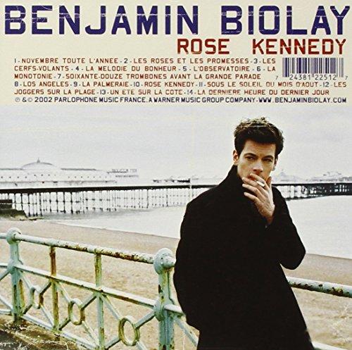 Benjamin Biolay - Rose Kennedy [1er Album]