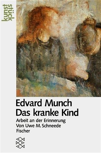 Edvard Munch. Das kranke Kind. Arbeit an der Er...