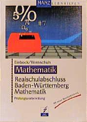 Realschulabschluß Baden-Württemberg, Mathematik...