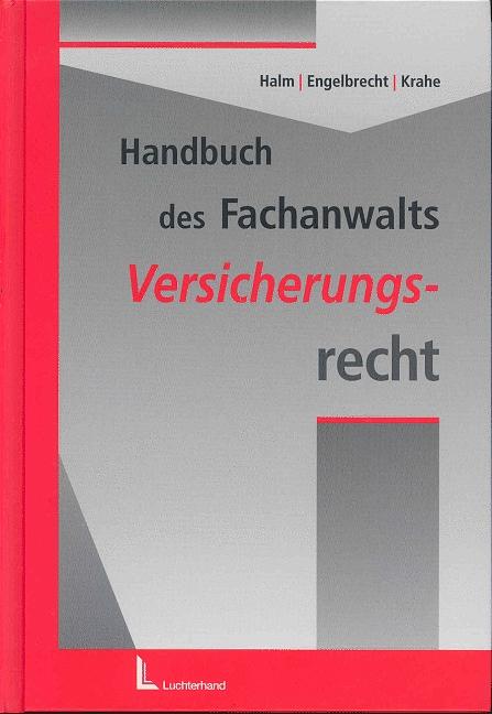 Handbuch des Fachanwalts. Versicherungsrecht - ...
