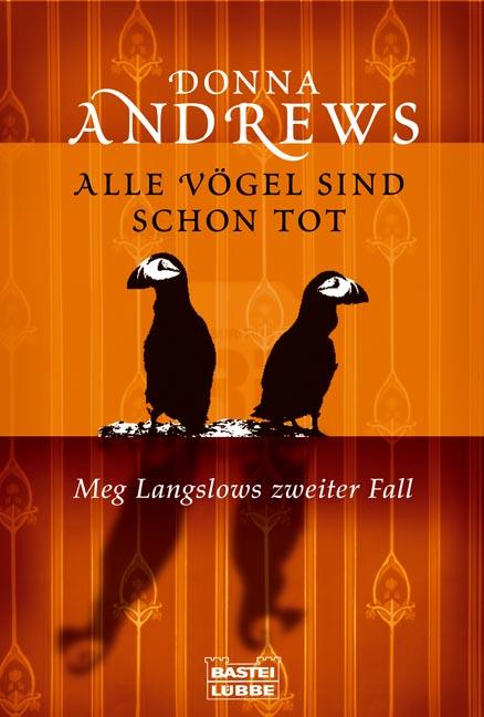 Alle Vögel sind schon tot: Meg Langslows zweite...