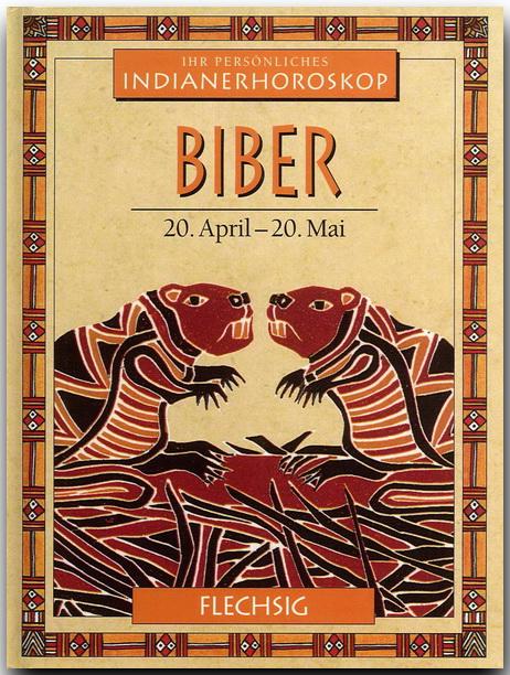 Ihr persönliches Indianer-Horoskop: Biber - Ken...