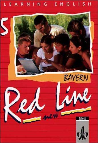 Red Line New - Bayern: Learning English. Red Line 5. New. Schülerbuch. Bayern: Unterrichtswerk für Realschule Klasse 9