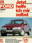 Jetzt helfe ich mir selbst. Bd. 148 : Ford Sier...