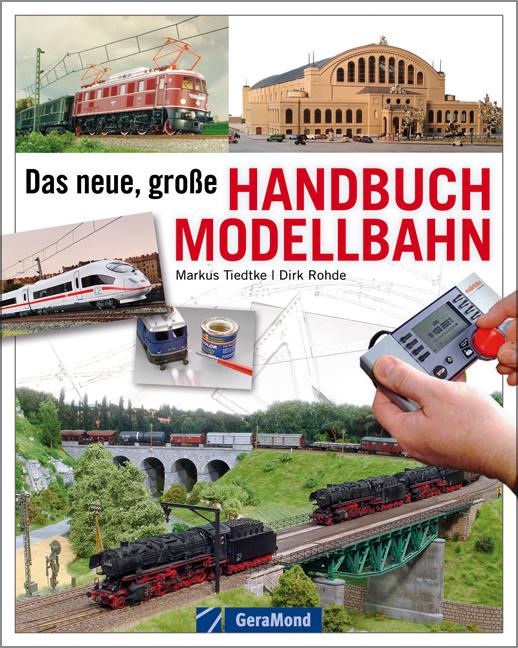 Das Neue große Handbuch Modellbahn - Dirk Rohde