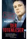 Der Totenleser: Neue unglaubliche Fälle aus der Rechtsmedizin - Michael Tsokos [Taschenbuch]