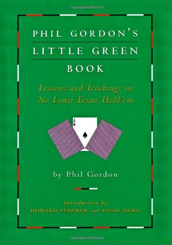 Phil Gordon´s Little Green Book: Lessons and Te...