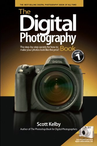 The Digital Photography Book: 1 - Scott Kelby
