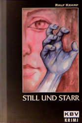 KBV Taschenbücher, Bd.51, Still und starr - Ralf Kramp