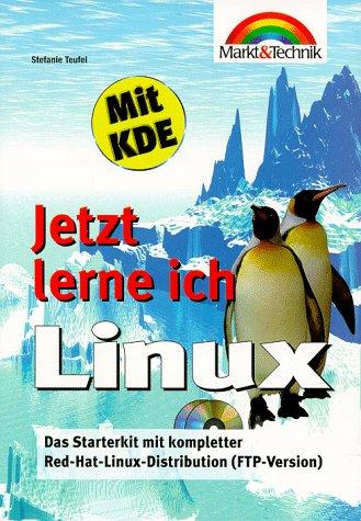Jetzt lerne ich Linux - Stefanie Teufel