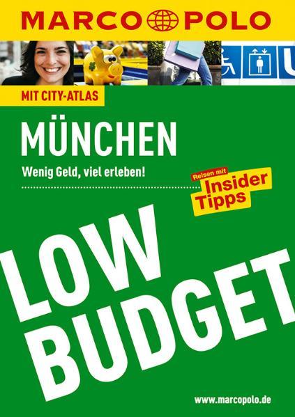 MARCO POLO LOW BUDGET München: Wenig Geld, viel...