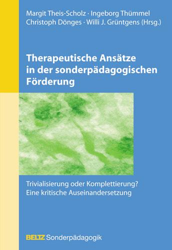 Therapeutische Ansätze in der sonderpädagogisch...