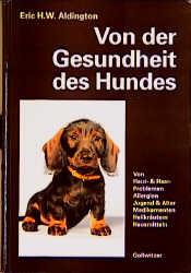 Von der Gesundheit des Hundes: Von Haut, Haaren...