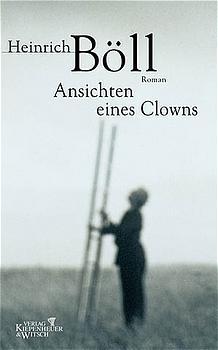 Ansichten eines Clowns - Heinrich Böll