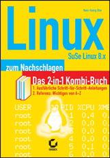 Linux zum Nachschlagen, SuSE Linux 8.x - Hans-G...