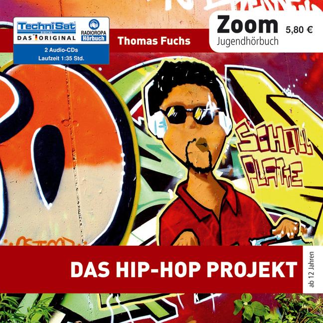 Das Hip-Hop Projekt - Thomas Fuchs