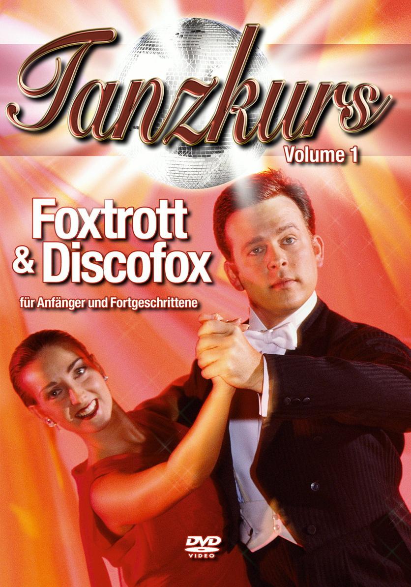 Tanzkurs Vol.1 - Foxtrott & Discofox
