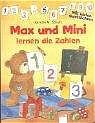 Max und Mini lernen die Zahlen - Kerstin M. Schuld