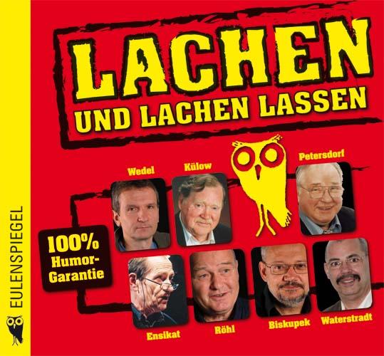 Lachen und lachen lassen: Satirische Geschichte...