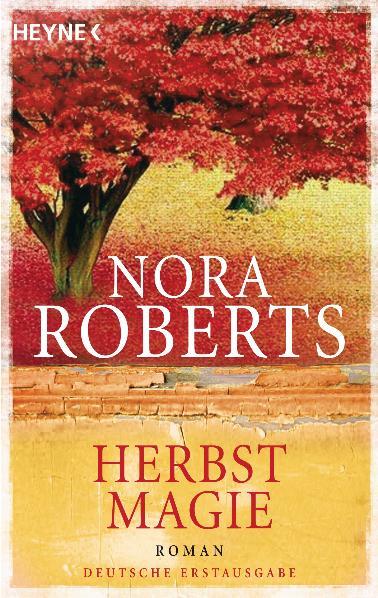 Herbstmagie: Roman - Nora Roberts