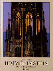 Himmel in Stein - das Freiburger Münster: Vom S...