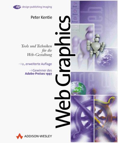 Web Graphics. Tools und Techniken für die Web- ...