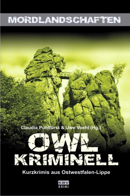 OWL kriminell: Kurzkrimis aus Ostwestfalen-Lippe