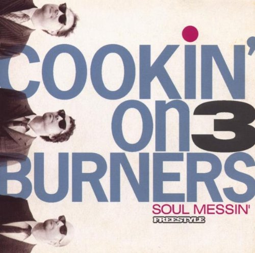 Cookin´ on 3 Burners - Soul Messin´