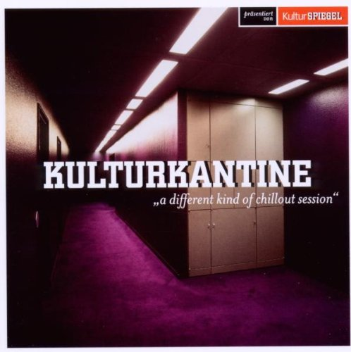 Various - Kulturkantine-a Different Kind of Chillout Sessi