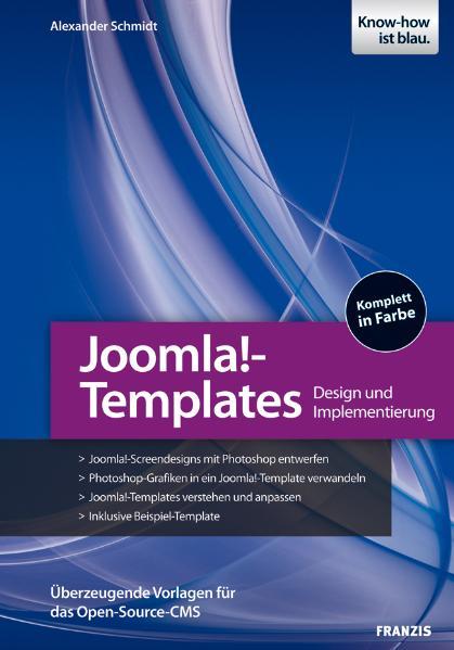 Joomla!-Templates entwickeln: Design und Implem...