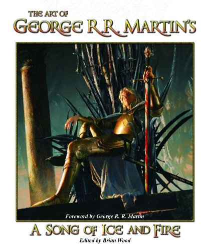 The Art of George R. R. Martin´s A Song of Ice and Fire - George R. R. Martin