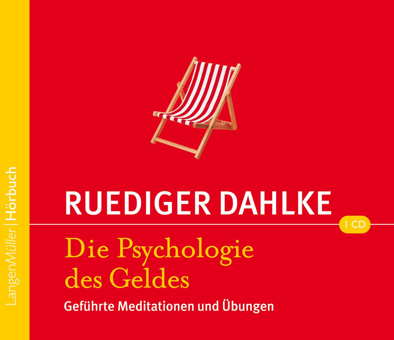 Rüdiger Dahlke - Die Psychologie des Geldes
