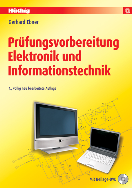 Prüfungsvorbereitung Elektronik und Informationstechnik: Fachkunde Geräte- und Systemtechnik - Gerhard Ebner