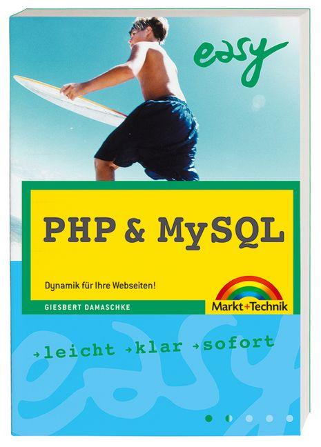 PHP und MySQL. Dynamik für Ihre Webseiten! - Gi...