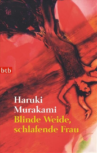 Blinde Weide, schlafende Frau - Haruki Murakami